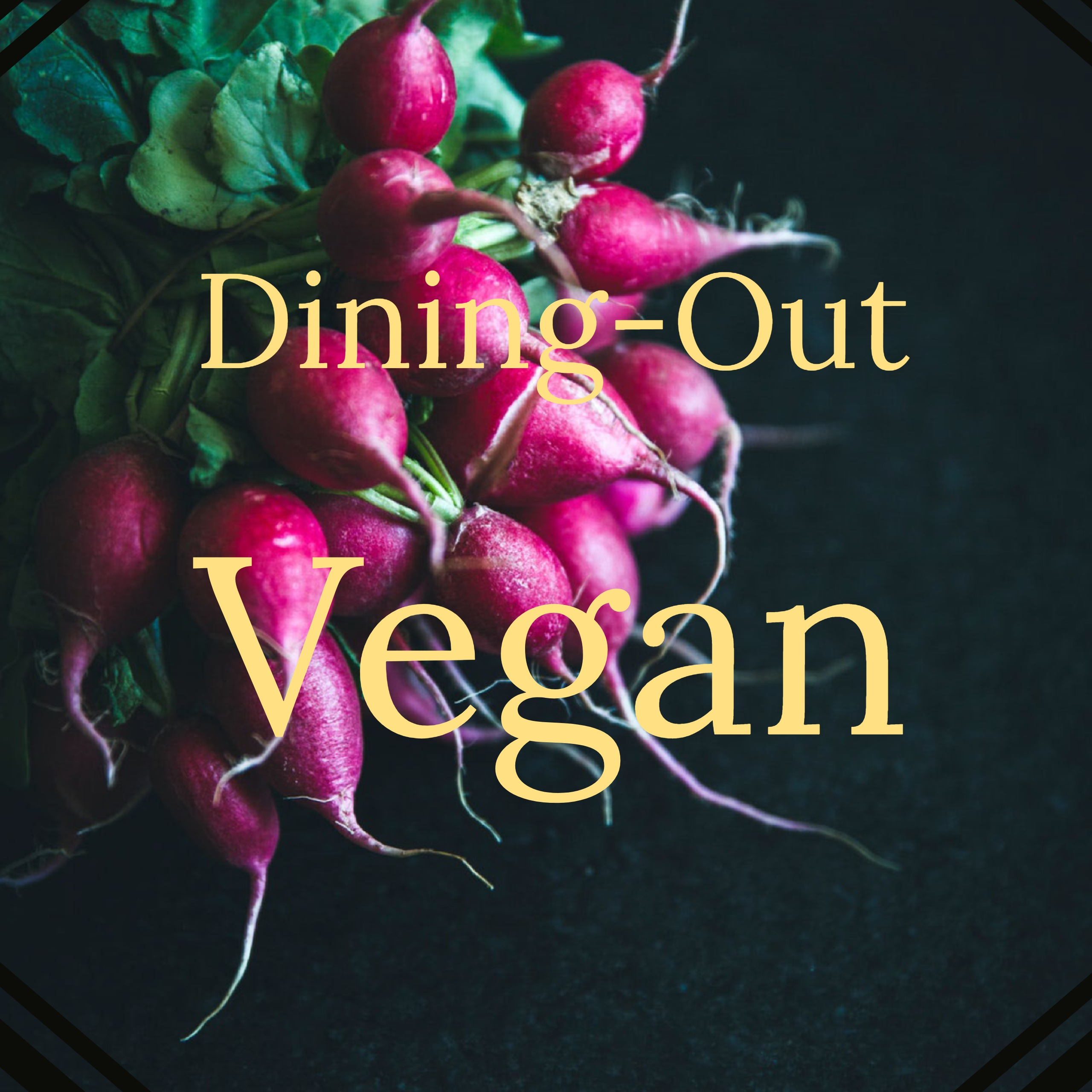 dinging out vegan