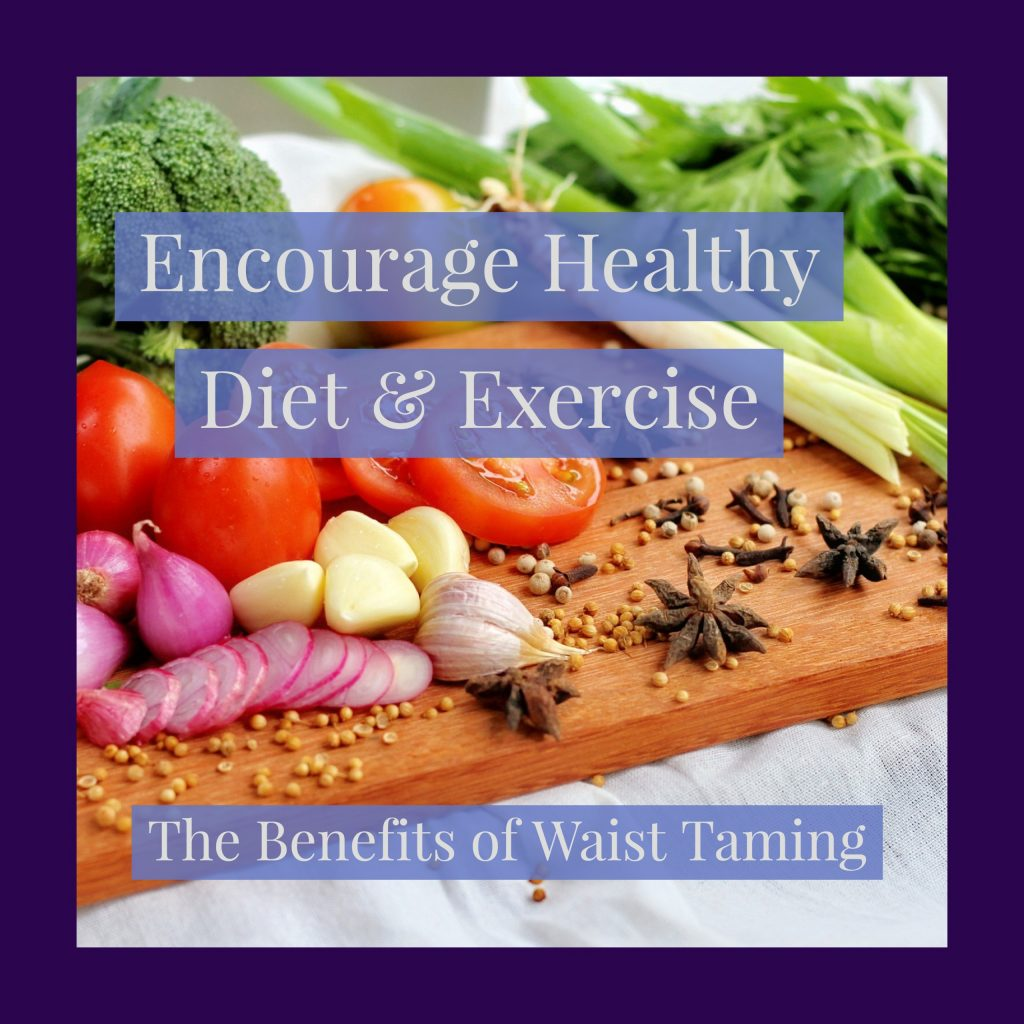 Encourages Healthy Diet & Exercise waist training