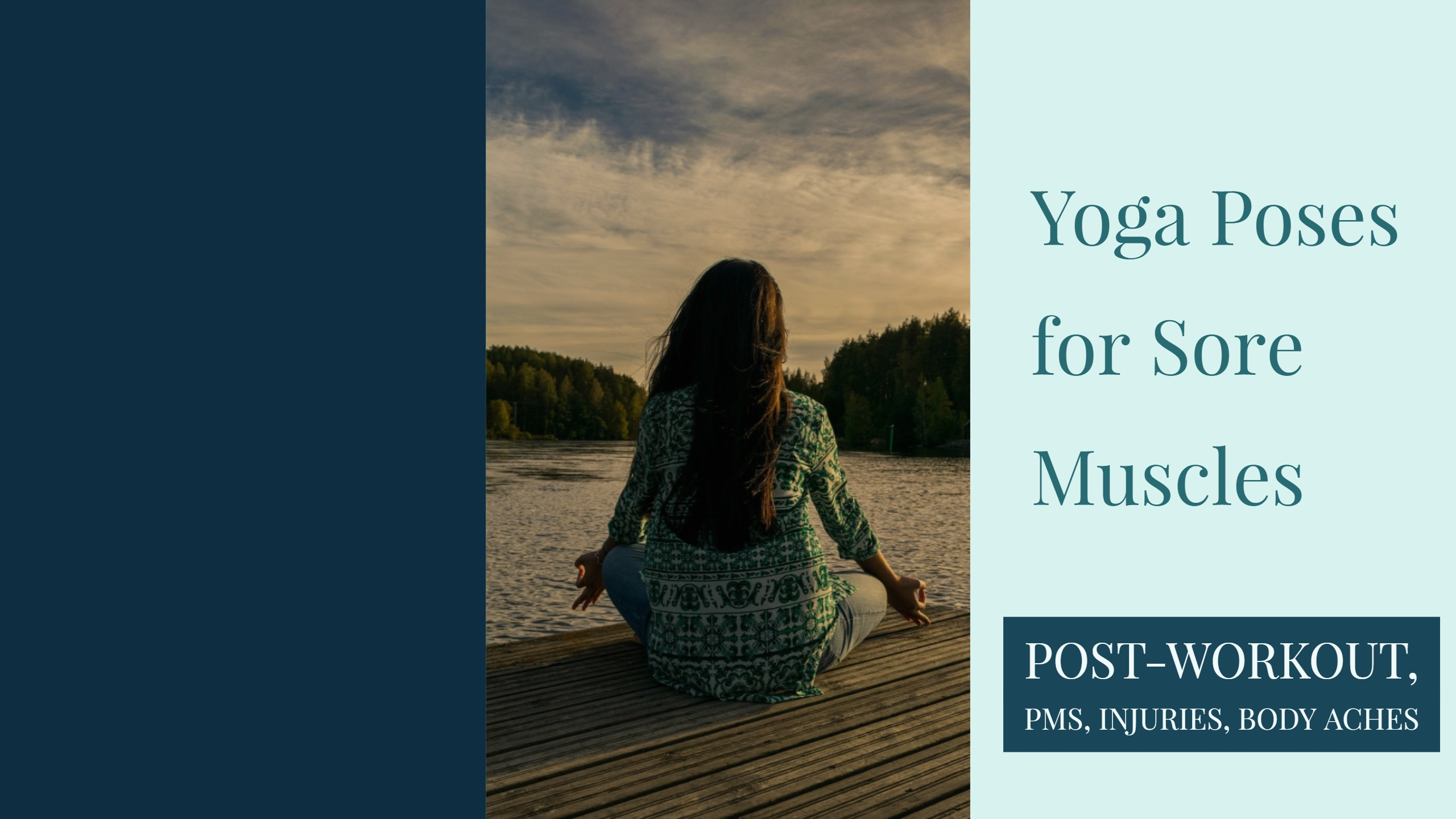 Yoga Poses for Sore Muscles