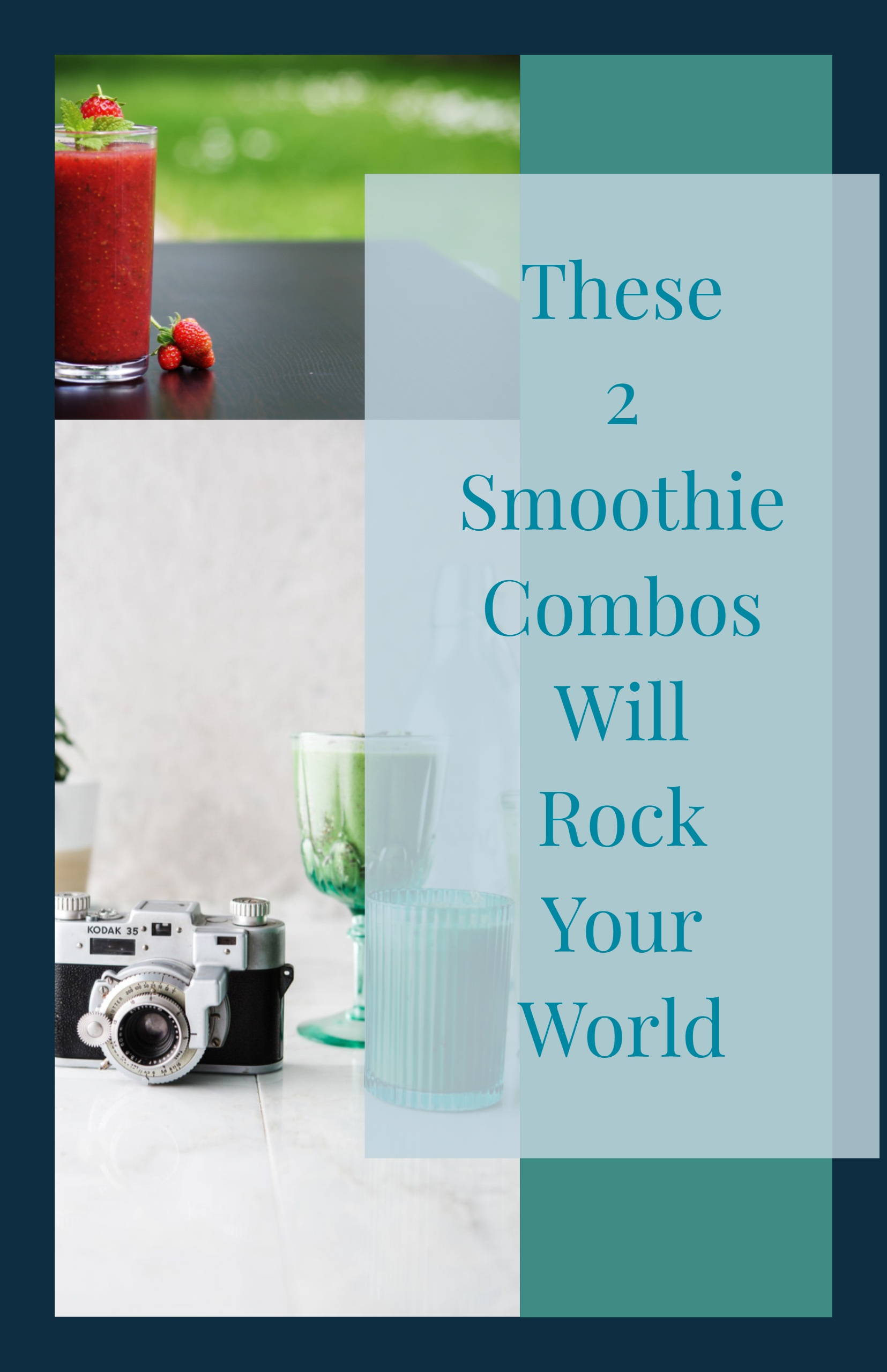 These 2 smoothie combos will rock your world