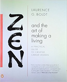 Zen and the Art of Making A Living, Laurence G. Boldt