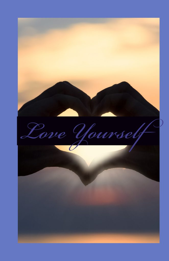 Love yourself (10 tips for living your best life)