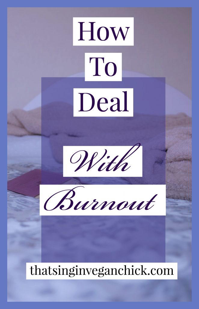 How to deal with burnout