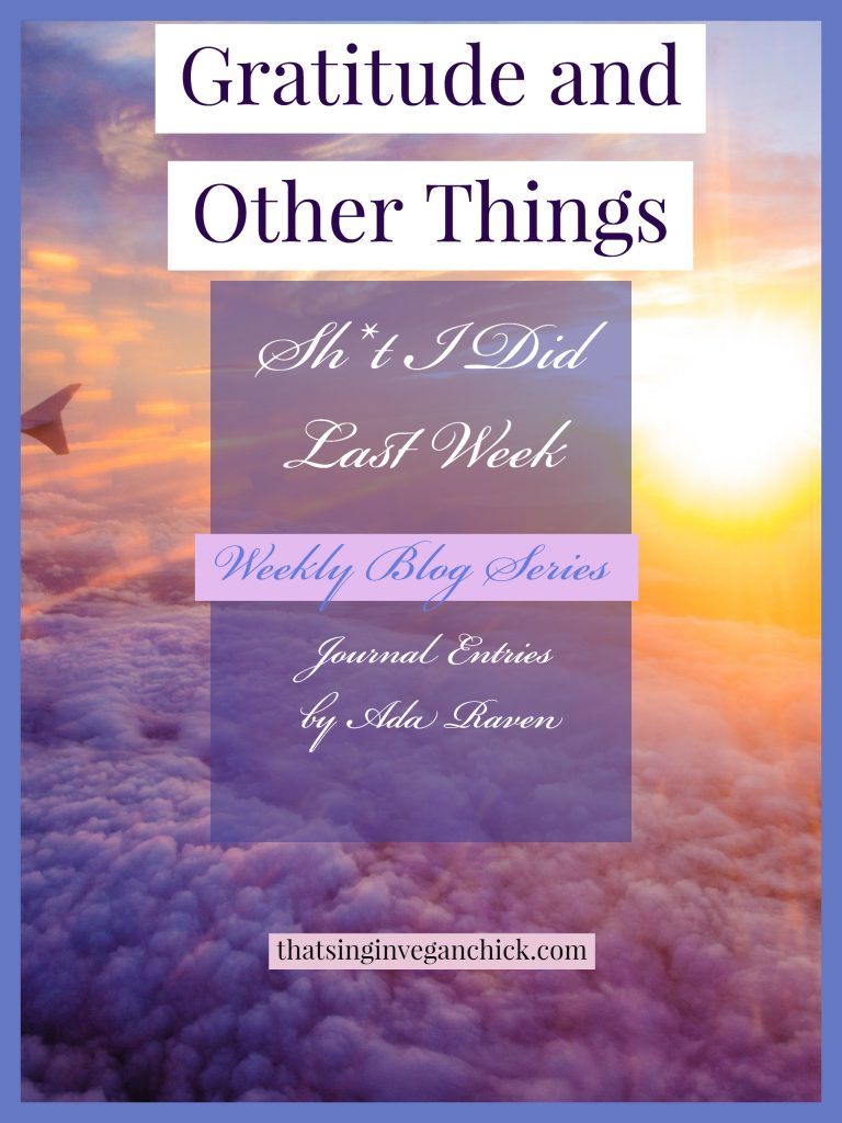 Gratitude and Other Things_ Journal Entries by Ada Raven