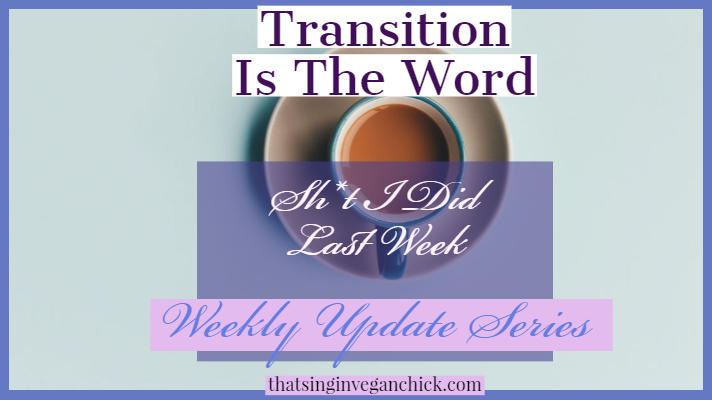 Transition Is The Word