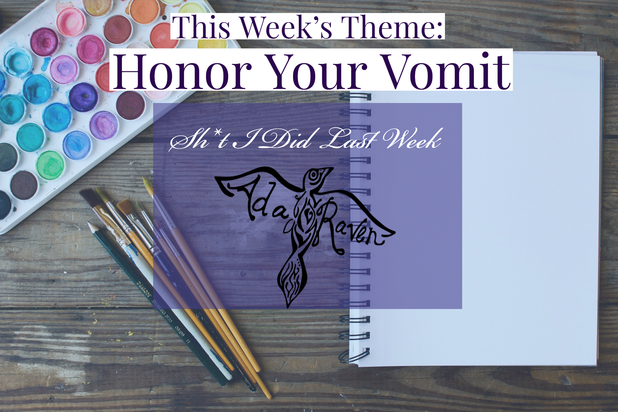 honor your vomit